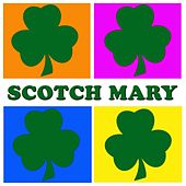 Scotch Mary by Various Artists