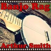 Banjo Rag von Arthur Smith