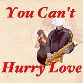 You Can't Hurry Love by Various Artists