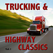 Trucking and Highway Classics, Vol. 1 by Various Artists