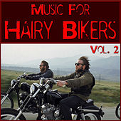 Music For Hairy Bikers, Vol. 2 by Various Artists