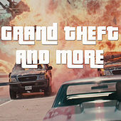 Grand Theft And More de Various Artists