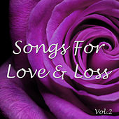 Songs For Love & Loss, Vol. 2 by Various Artists