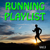 Running Playlist, Vol. 3 by Various Artists
