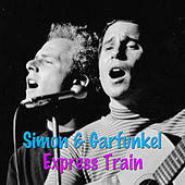 Express Train von Simon & Garfunkel