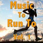 Music To Run To, Vol. 1 by Various Artists