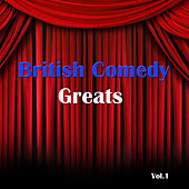 British Comedy Greats, Vol. 1 by Various Artists