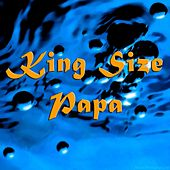 King Size Papa de Various Artists