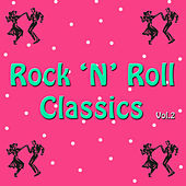 Rock 'n' Roll Classics, Vol. 2 by Various Artists