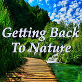 Getting Back To Nature by Various Artists
