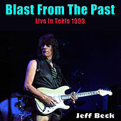 Blast From The Past (Live in Tokyo 1999) by Jeff Beck