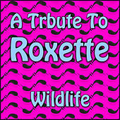 A Tribute To Roxette by Heartbeat