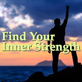 Find Your Inner Strength by Various Artists
