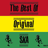 The Best Of Original Ska, Vol. 9 by Various Artists