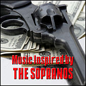 Music Inspired by The Sopranos von Various Artists
