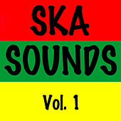 Ska Sounds, Vol. 1 by Various Artists