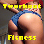 Twerkout Fitness de Various Artists