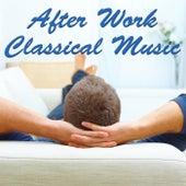 After Work Classical Music de Various Artists