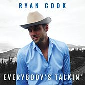Everybody's Talkin' by Ryan Cook