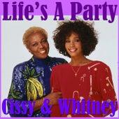 Life's A Party- Cissy & Whitney by Cissy Houston