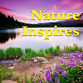 Nature Inspires by Various Artists