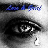 Loss & Grief, Vol .2 by Various Artists