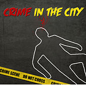 Crime In The City von Various Artists