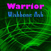 Warrior (Live) von Wishbone Ash