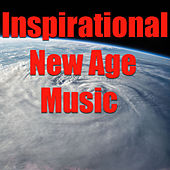 Inspirational New Age Music by Various Artists