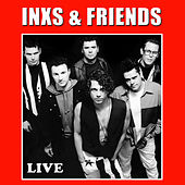 INXS & Friends Live (Live) by Various Artists