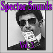 Spector Sound, Vol. 3 de Various Artists