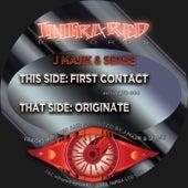First Contact / Originate by J Majik