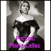 Puccini: Maria Callas by Maria Callas