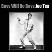 Boys Will Be Boys by Joe Tex