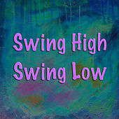 Swing High Swing Low by Various Artists