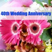 40th Wedding Anniversary de Various Artists