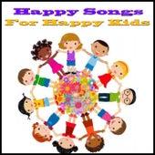 Happy Songs For Happy Kids de Various Artists