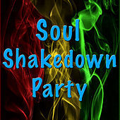 Soul Shakedown Party by Various Artists