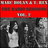 Marc Bolan & T. Rex- The Radio Sessions, Vol. 2 (Live) by Various Artists