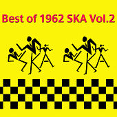 Best of 1962 Ska, Vol. 2 by Various Artists