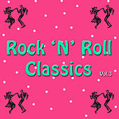Rock 'n' Roll Classics, Vol. 3 by Various Artists