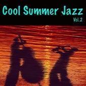 Cool Summer Jazz, Vol. 2 de Various Artists