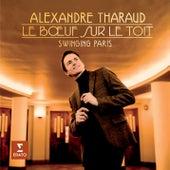 Le Boeuf sur le toit by Alexandre Tharaud