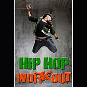 Hip Hop Workout von Various Artists
