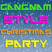 Gangnam Style Christmas Party fra Various Artists