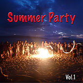 Summer Party, Vol. 1 by Various Artists