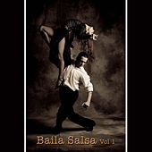 Baila Salsa, Vol. 1 de Various Artists