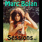 Marc Bolan Sessions, Vol. 1 (Live) by T. Rex