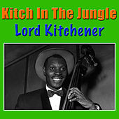 Kitch In The Jungle by Lord Kitchener