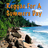 Reggae For A Summers Day by Various Artists